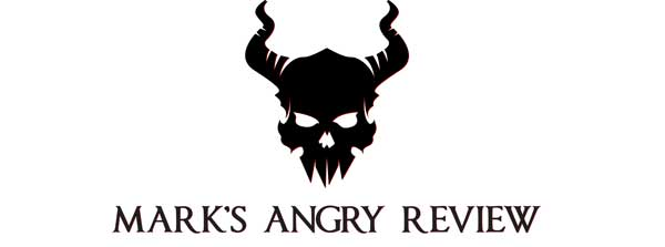 Marks Angry Review